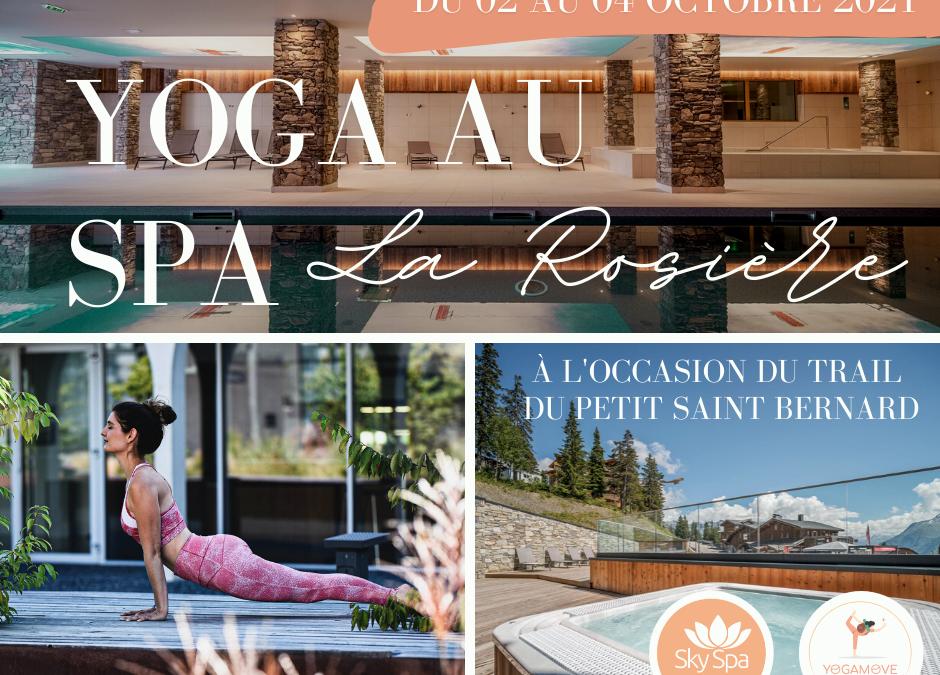 Yoga au Spa @skyspa du 02 au 04 octobre 2021- Station de La Rosière (74)